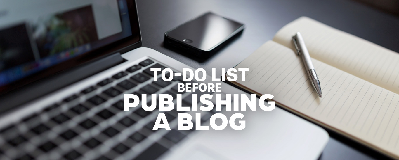 To-Do List Before Publishing a Blog